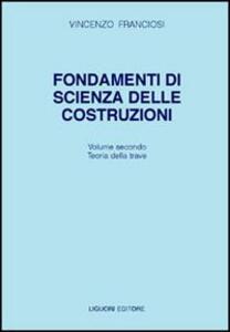 Fondamenti di scienza delle costruzioni. Vol. 2