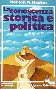 La conoscenza storica e politica