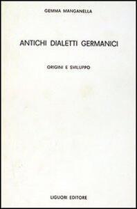 Antichi dialetti germanici. Origini e sviluppo