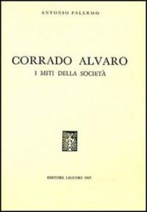 Corrado Alvaro. I miti della società