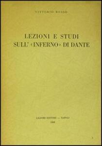 Lezioni e studi sull'Inferno di Dante