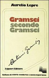 Gramsci secondo Gramsci