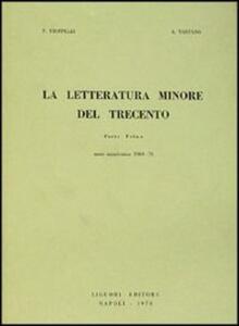 La letteratura minore del Trecento. Vol. 1