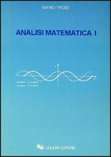 Osteriacasadimare.it Analisi matematica. Vol. 1 Image