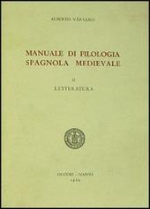 Manuale di filologia spagnola medievale. Vol. 2: Letteratura.