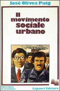 Il movimento sociale urbano