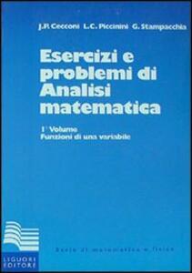 Esercizi e problemi di analisi matematica. Vol. 1