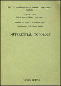Foto Cover di Differential topology, Libro di  edito da Liguori
