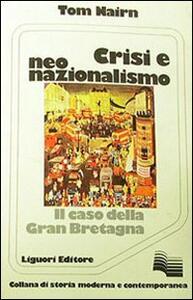 Crisi e neonazionalismo