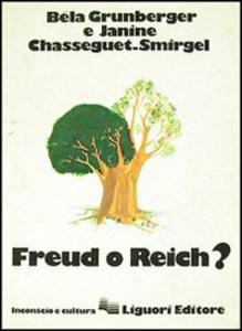 Libro Freud o Reich? Béla Grunberger , Janine Chasseguet Smirgel