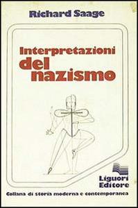 Libro Interpretazioni del nazismo Richard Saage