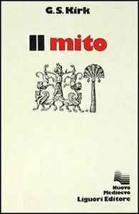 Libro Il mito Geoffrey S. Kirk
