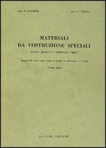 Materiali da costruzione speciali. Vol. 1