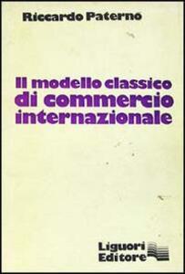 Il modello classico di commercio internazionale