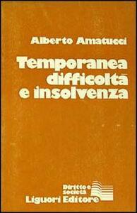 Temporanea difficoltà e insolvenza