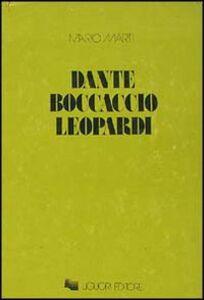 Libro Dante, Boccaccio, Leopardi Mario Marti