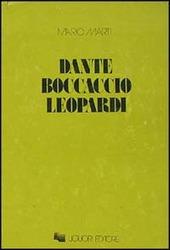 Dante, Boccaccio, Leopardi