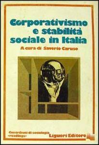 Corporativismo e stabilità sociale in Italia