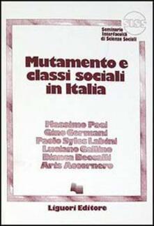 Mutamento e classi sociali in Italia