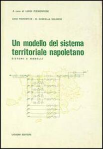 Un modello del sistema territoriale napoletano. Sistemi e modelli