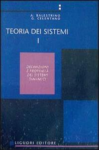 Teoria dei sistemi. Vol. 1