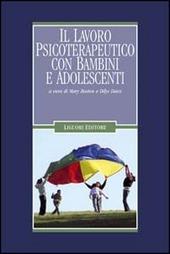 Il lavoro psicoterapeutico con bambini e adolescenti