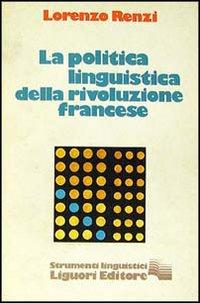 La politica della linguistica della Rivoluzione francese