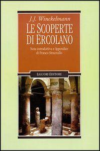Libro Le scoperte di Ercolano Johann J. Winckelmann