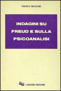 Indagini su Freud e sulla psicoanalisi