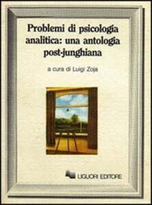 Problemi di psicologia analitica: una antologia post-junghiana