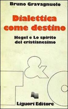 Rallydeicolliscaligeri.it Dialettica come destino. Hegel e lo spirito del cristianesimo Image