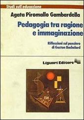 Pedagogia tra ragione e immaginazione