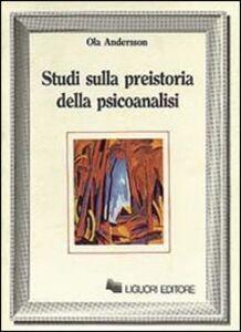 Libro Studi sulla preistoria della psicoanalisi Ola Andersson