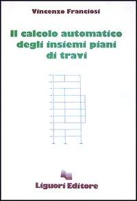 Il calcolo automatico degli insiemi piani di travi