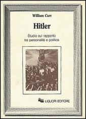 Hitler. Studio sul rapporto tra personalita e politica
