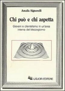 Libro Chi può e chi aspetta Amalia Signorelli