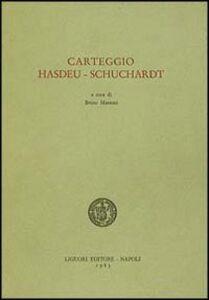 Foto Cover di Carteggio Hasdeu-Schuchardt, Libro di Bruno Mazzoni, edito da Liguori