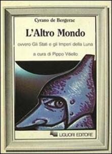 L altro mondo ovvero Gli Stati e gli imperi della luna.pdf