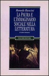 La paura e l'immaginario sociale nella letteratura. Vol. 1: Il gothic romance.