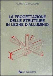 La progettazione delle strutture in leghe dalluminio.pdf
