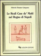 Le reali case de' matti nel regno di Napoli
