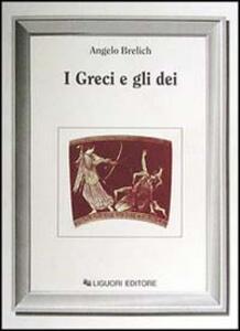 I greci e gli dei
