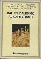 Dal feudalesimo al capitalismo