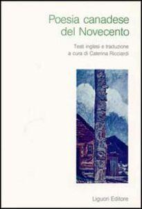 Foto Cover di Poesia canadese del Novecento, Libro di Caterina Ricciardi, edito da Liguori