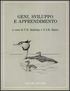 Libro Geni, sviluppo e apprendimento