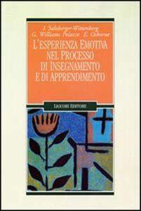 Libro L' esperienza emotiva nel processo di insegnamento e di apprendimento Isca Salzberger-Wittenberg , Gianna Williams Polacco , Elsie L. Osborne