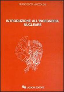 Parcoarenas.it Introduzione all'ingegneria nucleare Image