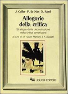 Libro Allegorie della critica Jonathan Culler , Paul De Man , Nicholas Rand
