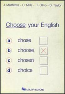 Choose your English