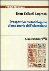 Prospettive metodologiche di una teoria dell'educazione